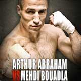 Arthur Abraham vs Mehdi Bouadla - full fight Video WBO title 2012