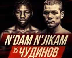 Fedor Chudinov vs N'Dam N'Jikam full fight Video 2019