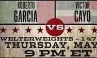 Roberto Garcia vs Victor Manuel Cayo - full fight Video 2014