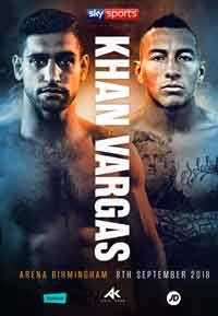 Amir Khan vs Samuel Vargas full fight Video 2018