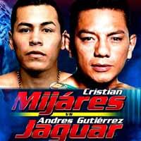 Andres Gutierrez vs Cristian Mijares - full fight Video 2016