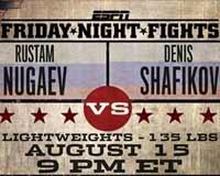 Rustam Nugaev vs Denis Shafikov - full fight Video 2014 result