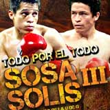 Edgar Sosa vs Ulises Solis 3 - fight Video pelea 2013