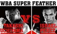 Takashi Uchiyama vs Israel Perez - full fight Video 2014 Wba