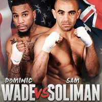 Sam Soliman vs Dominic Wade - full fight Video 2015 result